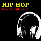 Hip Hop Old Schoolers von Various Artists
