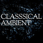Classical Ambient de Various Artists