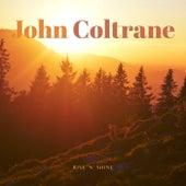Rise 'n' Shine de John Coltrane