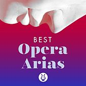 Best Opera Arias by Various Artists