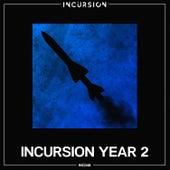 Incursion Year 2 von Various Artists