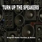 Turn up the Speakers (Original Radio Version & Remix) by DJ Martin