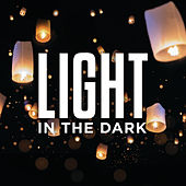 Light In The Dark de Various Artists