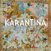 Karantina by Umut Timur
