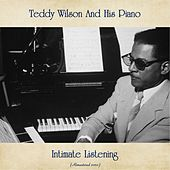 Intimate Listening (Remastered 2020) by Teddy Wilson