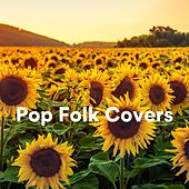 Pop Folk Covers de Various Artists