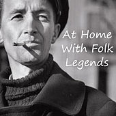 At Home With Folk Legends by Various Artists