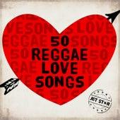 50 Reggae Love Songs by Various Artists