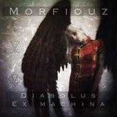Diabolus Ex Machina by Morfiouz