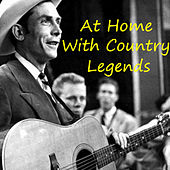 At Home With Country Legends von Various Artists