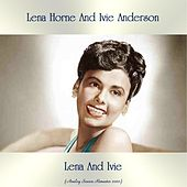 Lena And Ivie (Analog Source Remaster 2020) von Lena Horne And Ivie Anderson