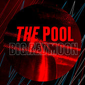 Big Red Moon by Pool