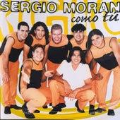 Como Tú de Sergio Morán y su Banda