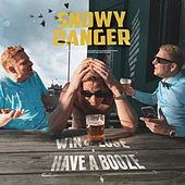 Win or Lose Have a Booze by Snowy Danger