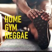 Home Gym Reggae de Various Artists