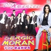 Dos Amantes de Sergio Morán y su Banda
