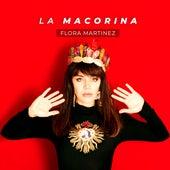 La Macorina von Flora Martinez