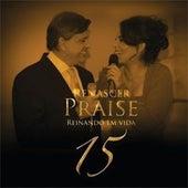 Renascer Praise 15: Reinando em Vida (Ao Vivo) by Renascer Praise