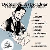 Die Melodie des Broadway - Die Texte von Wolfgang Adenberg de Various Artists