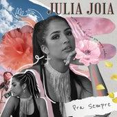 Pra Sempre de Julia Joia