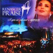 Renascer Praise 14: A Espera Não Pode Matar a Esperança (Ao Vivo) de Renascer Praise