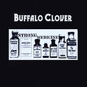 Strong Medicine by Buffalo Clover