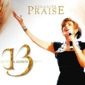 Renascer Praise 13: A Colheita de Renascer Praise