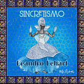 Sincretismo by Leandro Lehart