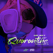Quarantine - EP by Dat Boi T