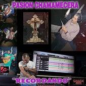 Recordando de Pasion Chamamecera
