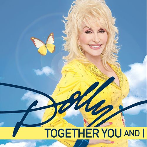 Together You And I by Dolly Parton