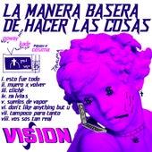 La Manera Basera de Hacer las Cosas by Cósima