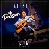 Mi Decisión (Acústico) de Fello Zabaleta