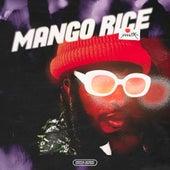 Mango Rice von Ymtk (Young Murph the Kidd)