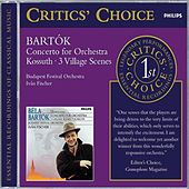 Bartók: Concerto for Orchestra/3 Village Scenes/Kossuth by Various Artists