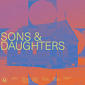 Sons and Daughters by Vineyard Worship