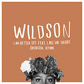 I Am Better Off (Orchestral Version) de Wildson