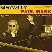 Gravity von Paul Mark