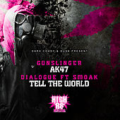 AK47 / Tell The World by Various Artists