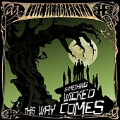 Something Wicked This Way Come von Herbaliser