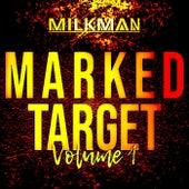 Marked Target, Vol. 1 de Milkman