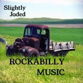 Rockabilly Music by Slightly Jaded