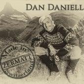 Made In Zermatt by Dan Daniell
