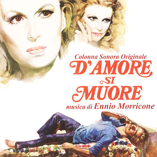 D'Amore Si Muore by Ennio Morricone