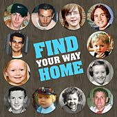 Find Your Way Home by Various Artists