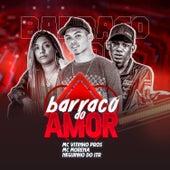 Barraco do Amor (feat. Mc Morena & Mc Neguinho do ITR) de MC Vitinho Pros