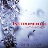 Instrumental Love Songs - Gabriel's Oboe - Love Songs by Instrumental Love Songs