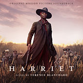 Harriet (Original Motion Picture Soundtrack) by Terence Blanchard