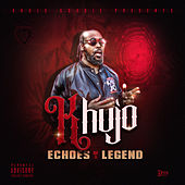 Echoes of a Legend van Khujo Goodie
