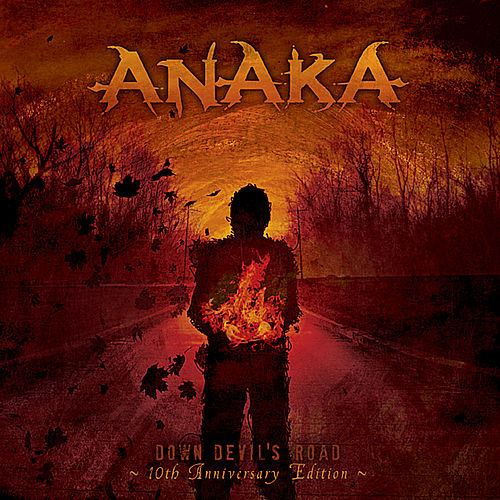 Down Devil's Road (10th Anniversary Edition) by Ana Ka